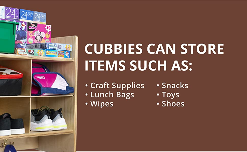 Cubbies can store various items