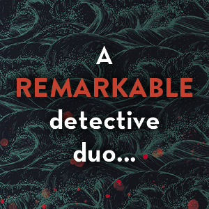 A remarkable detective duo...