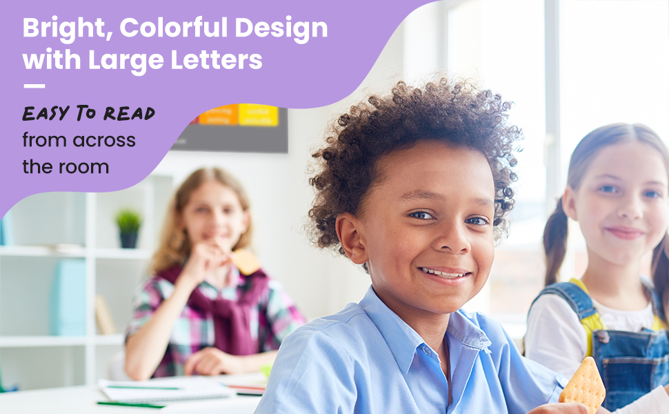 Bright, Colorful Design with Large Letters Easy to Read from Across the Room