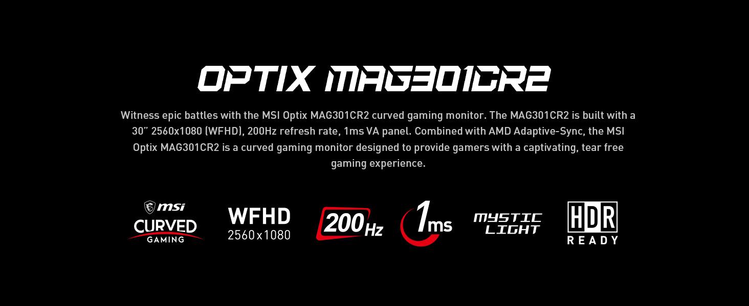 מסך גיימינג MSI OPTIX MAG301CR2 200Hz