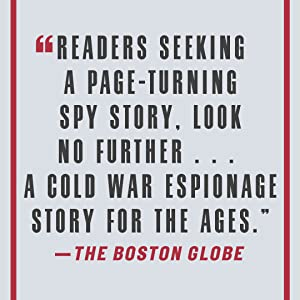 """The Boston Globe says, """"Readers seeking a page-turning spy story. Look no further..."""""""
