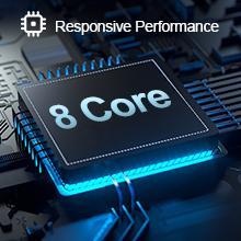 8 core processor - Responsive Performance