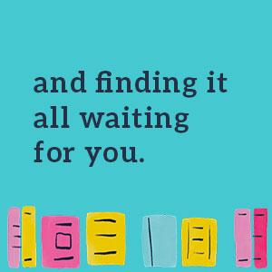 and finding it all waiting for you - women's fiction;contemporary romance;romcom;women's fiction