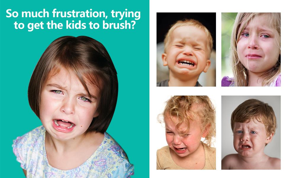 So much frustration, trying to get the kids to brush?