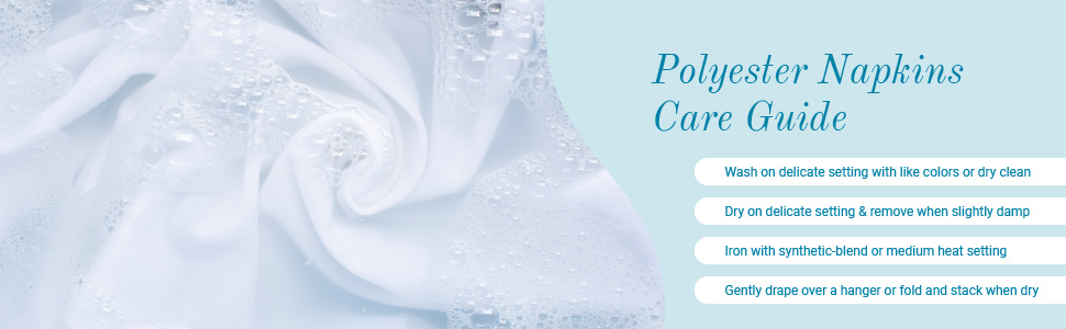 Polyester napkins care guide