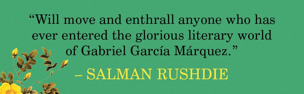 A Farewell to Gabo and Mercedes Rodrigo Garcia Salman Rushdie