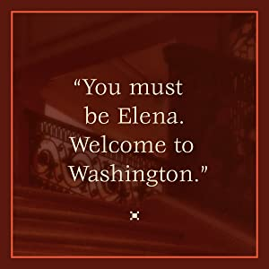 You must be Elena. Welcome to Washington.mystery;detective;historical fiction;darker reality