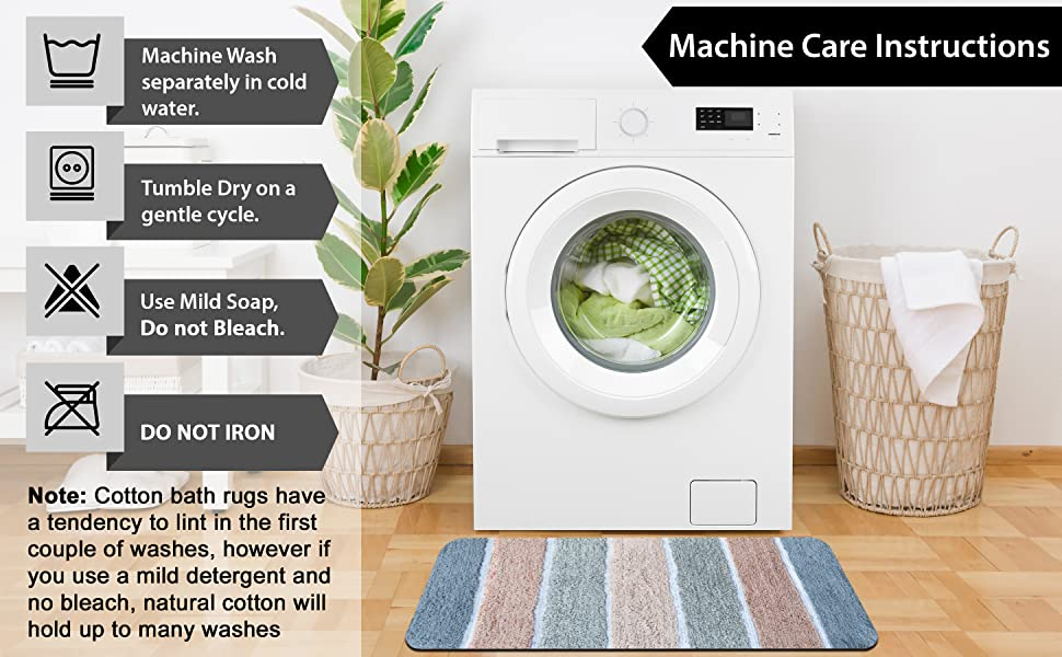 Care Instructions for the rug. Machine washable and tumble dry on low.