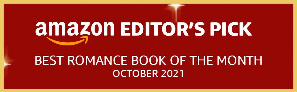 Amazon Editor's Pick, Best Romance Book of the Month, October 2021