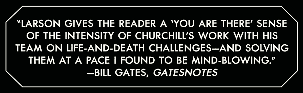 """Bill Gates says, """"Larson gives the reader a 'you are there' sense of the intensity..."""""""