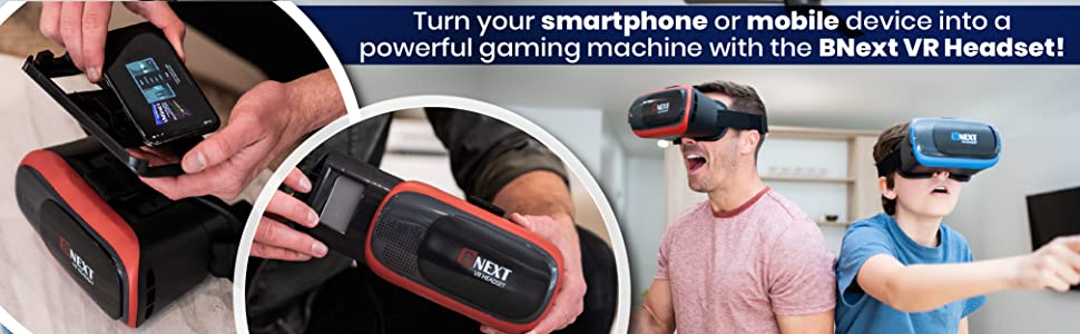 smartphone, mobile device, powerful gaming machine, BNext VR headset