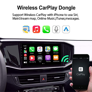 Support Wireless Carplay with iPhone to use Siri,MainStream map,Online Music,iTunes,messages.