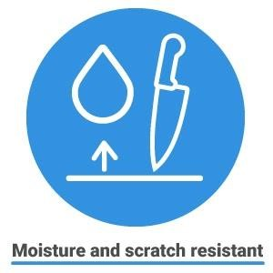 resists moisture and scratching