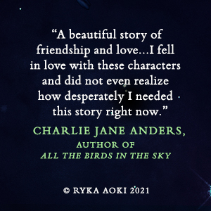Light from Uncommon Stars Ryka Aoki Charlie Jane Anders quote