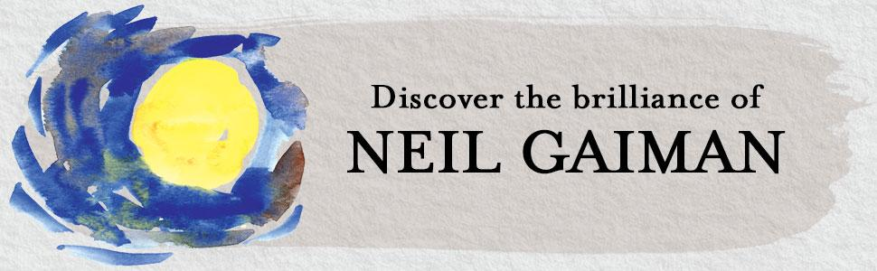 Discover the brilliance of Neil Gaiman