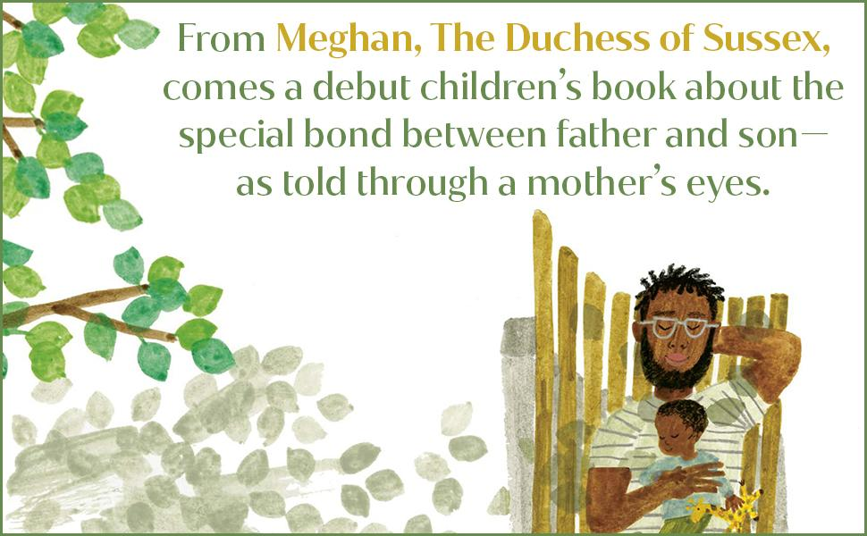 From Meghan Markle, The Duchess of Sussex, comes a debut children's book.