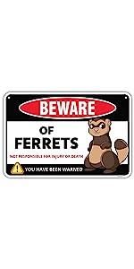 Ferret Sign