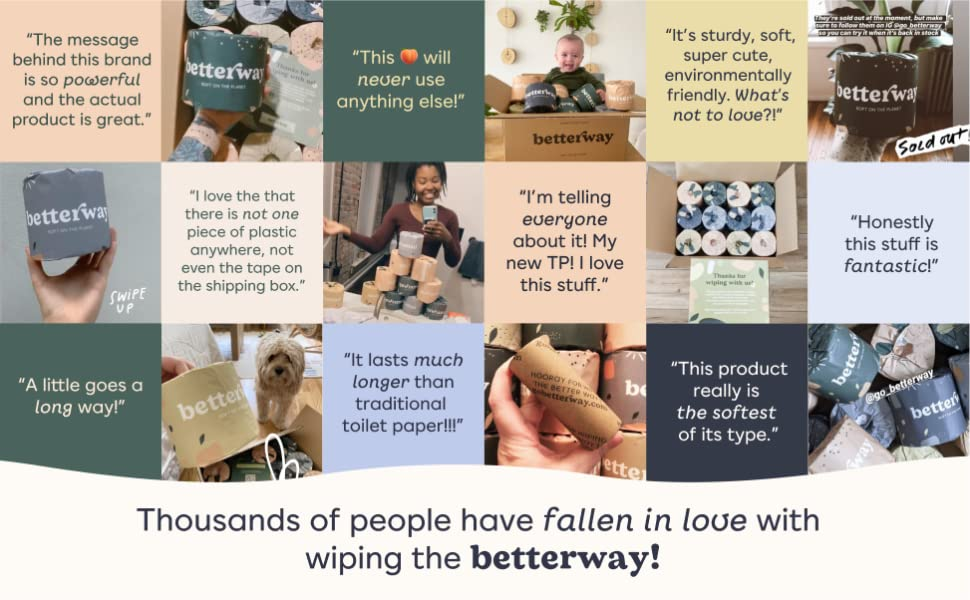 Thousands of people are falling in love with wiping the Betterway!