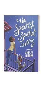 The Sweetest Sound by Sherri Winston
