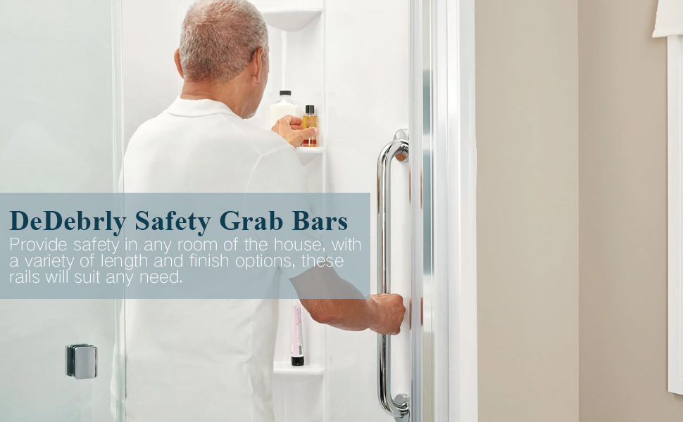 DeDebrly Safety Grab Bars Provide safety in any room of the house