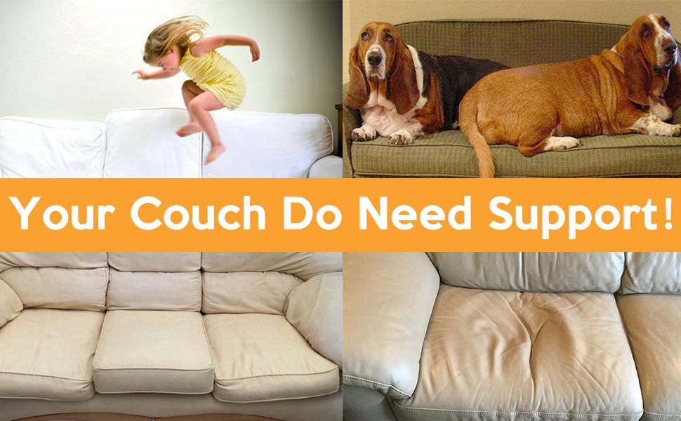 your couch need support