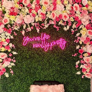 You're Like Really Pretty Neon Light sign for wall Bachelorette Party Birthday Engagement Party