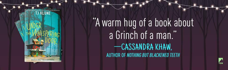 Under the Whispering Door TJ Klune Cassandra Khaw quote