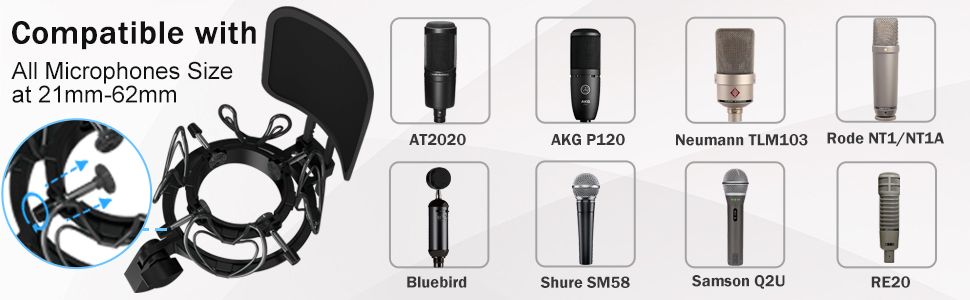 Compatible with all microphones size at 21mm-62mm