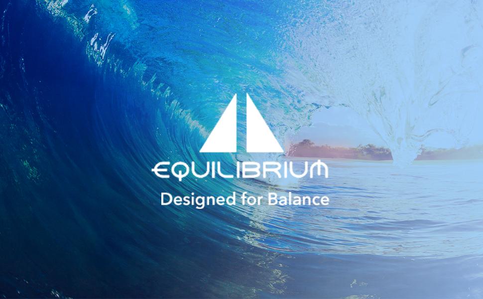 Equilibrium: Designed for Balance
