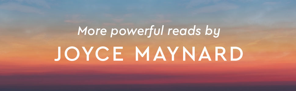 More powerful reads by Joyce Maynard