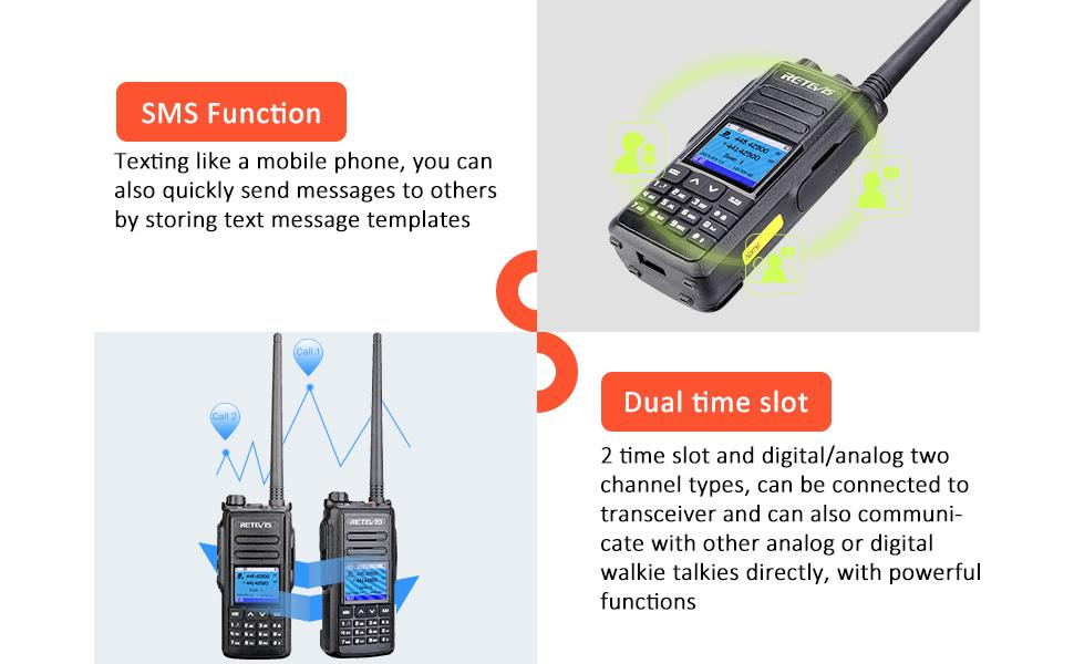RT72 has SMS function and 2 time slot can be connected to transceiver