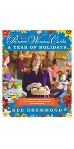 The Pioneer Woman Cooks―A Year of Holidays