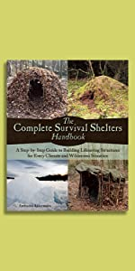 Complete Survival Shelters Handbook