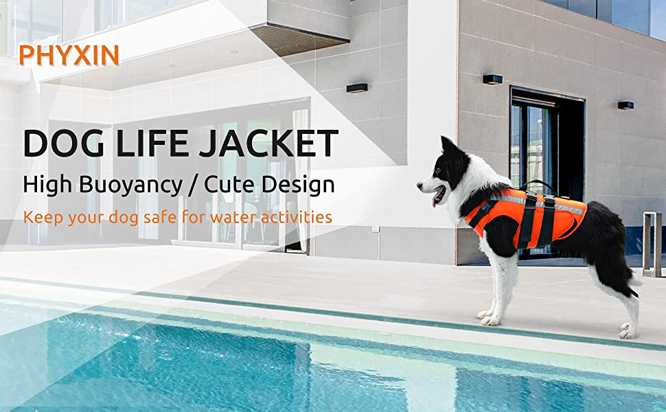 PHYXIN DOG LIFE JACKET High Buoyancy / Cute Design,Keep your dog safe forwater activities