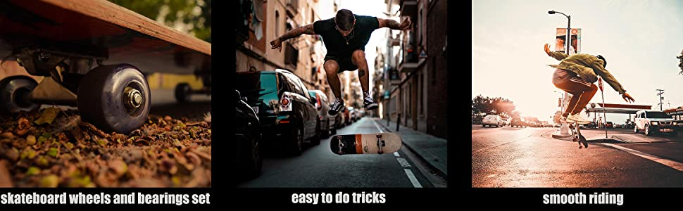 skateboard wheels and bearings set;easy to do tricks; smooth riding