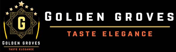 Golden Groves amp;#34;Taste Eleganceamp;#34;