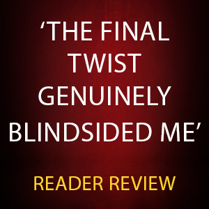 The final twist genuinely blindsided me says a reader
