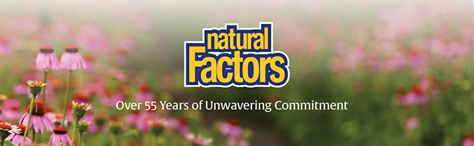 Natural Factors. Over 55 years of unwavering commitment
