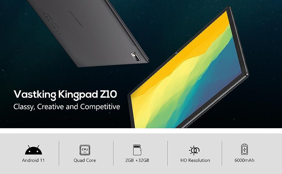 Vastking Kingpad Z10         Classy, Creative and Competitive
