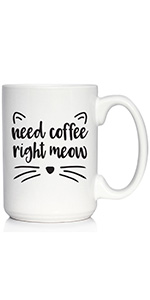 Text says Need Coffee Right Meow, with design of cat ears, nose and whiskers