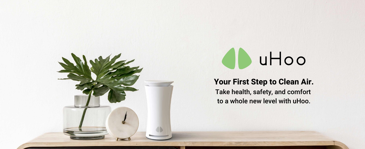 uHoo your first step to clean air take health, safety and comfort to a whole new level with uHoo