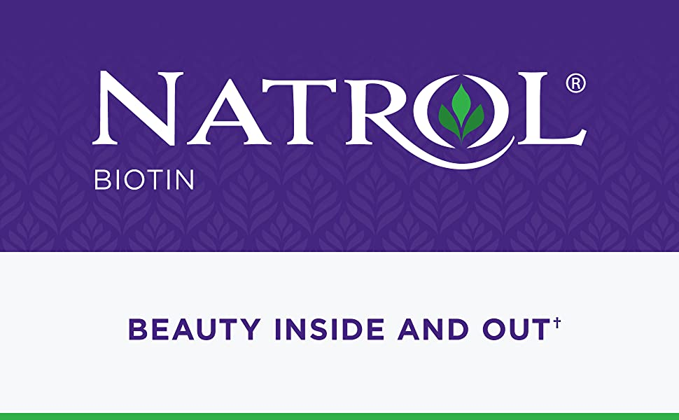 Natrol Biotin - Beauty inside and out†