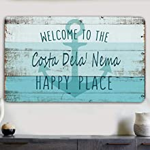 Welcome to The Happy Place Sign