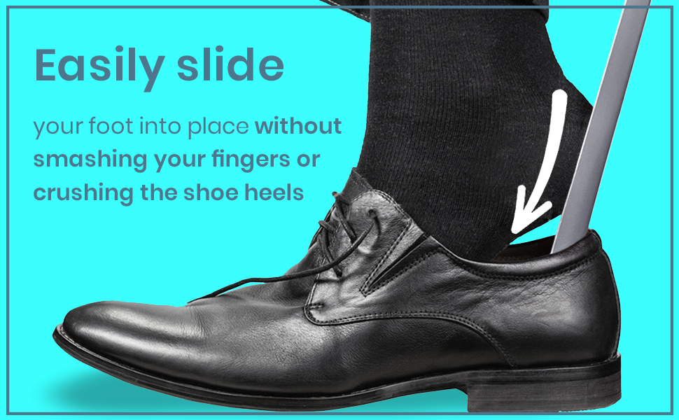 TIME SAVER: No need to struggle with putting on shoes!