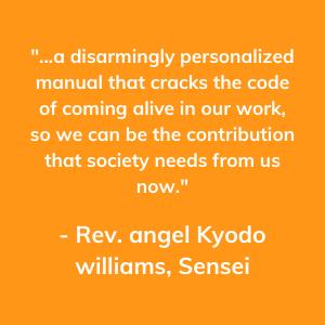 Rev. Angel Kyodo Williams, Sensi, Personalized, Sparked