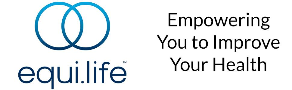 EquiLife empowering you to improve your health