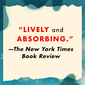 The New York Times Book Review says: lively and absorbing.