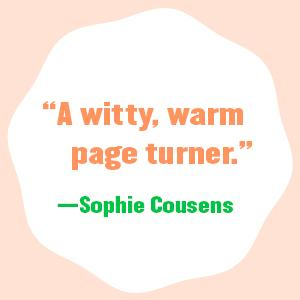 """""""A witty, warm page turner."""" - Sophie Cousens"""