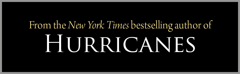 From the New York Times bestselling author of Hurricanes