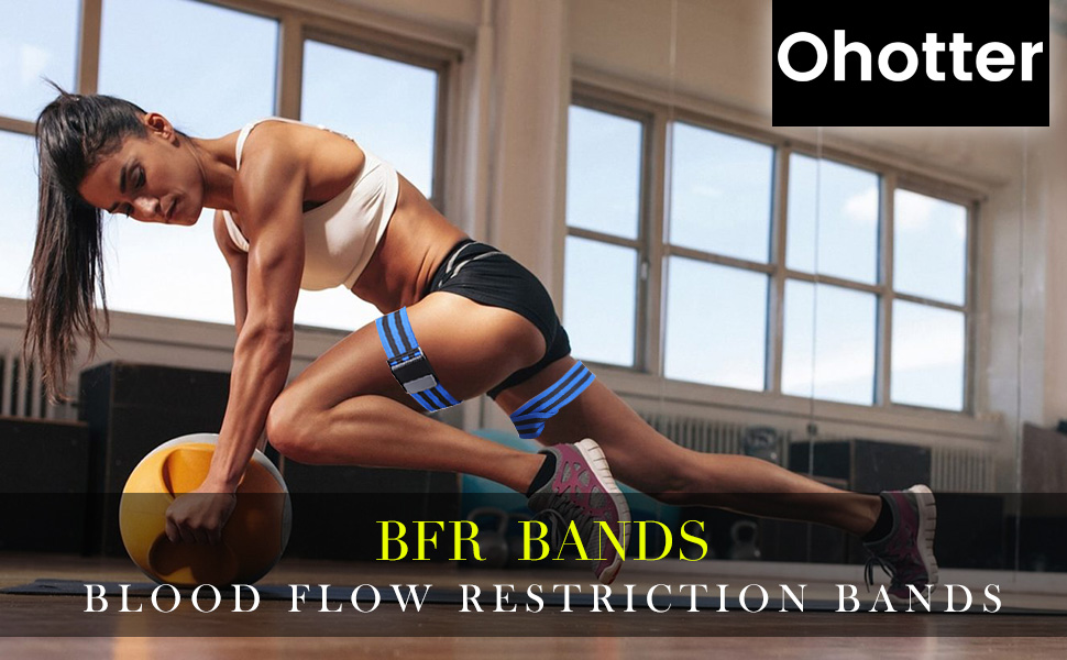 Ohotter BFR BANDS blood flow restriction bands